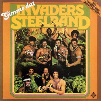 Invaders Steelband – Gimme Dat 1977 Germany, Telefunken – 6.23 422  WATU CADA!
