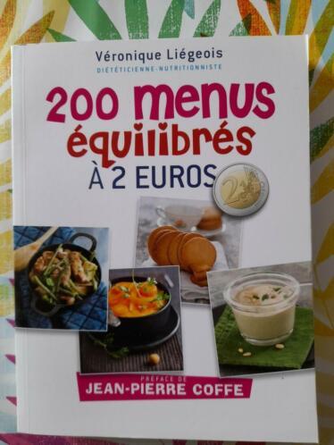 200 Menus équilibrés à 2 Euros : menus, équilibrés, euros, Menus, Santé,, Diététique, Alimentation, 2ememain