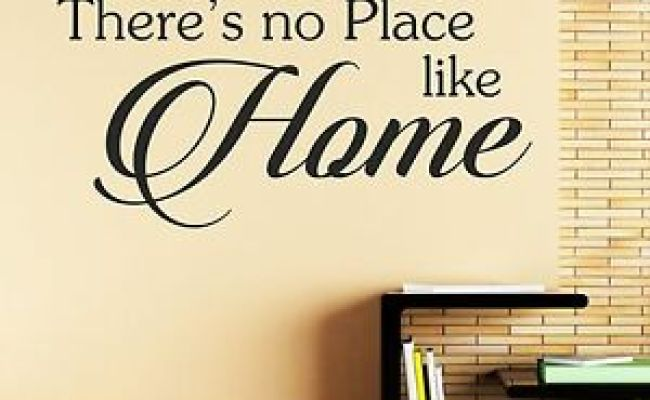 There S No Place Like Home Wall Sticker Wall Quote Decal