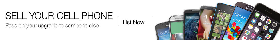Sell you cell phone | Pass on your upgrade to someone else | List now