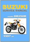SUZUKI Workshop Manual DR250 DR250R 1997 on Maintenance Service and Repair