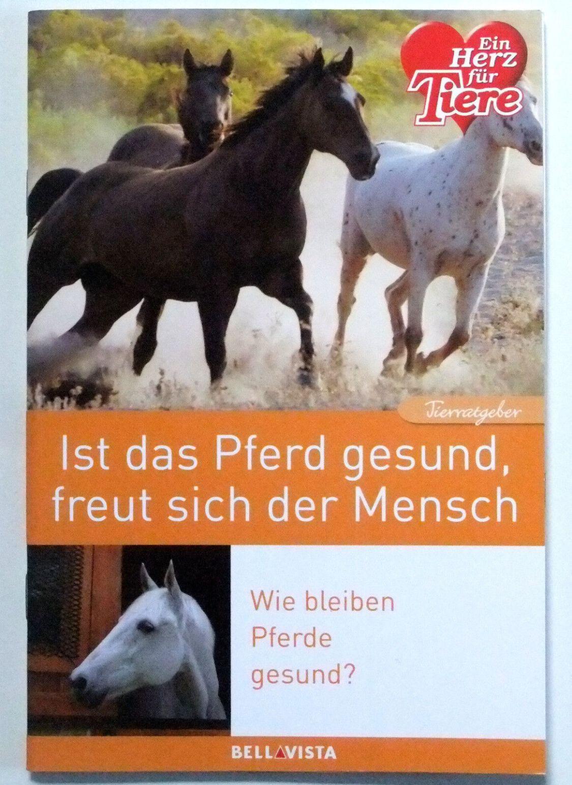 Pferde - Ratgeber - Ein Herz für Tiere Buch - Gesundheit Krankheiten Erste Hilfe