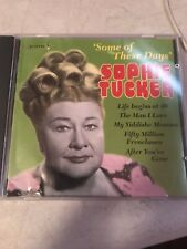SOPHIE TUCKER - Some Of These Days - CD UPC 727031780724 ...