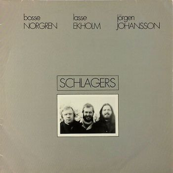 Bosse Norgren, Lasse Ekholm, Jörgen Johansson SCHLAGERS 1981 Pålägg PLLP 8101 LP