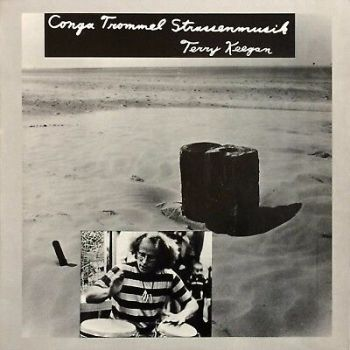 Terry Keegan – Conga Trommel Strassenmusik PRIVATE SAMBA SYNTH BREAKS PERCUSSION