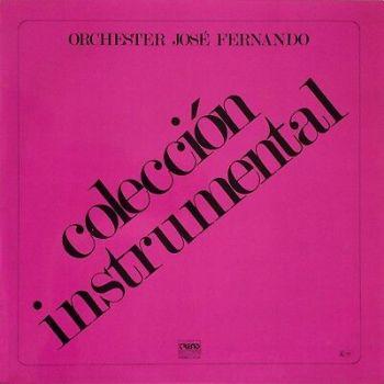 Orchester José Fernando Colección Instrumental 1985 Trend Records TLP-008 SOUL
