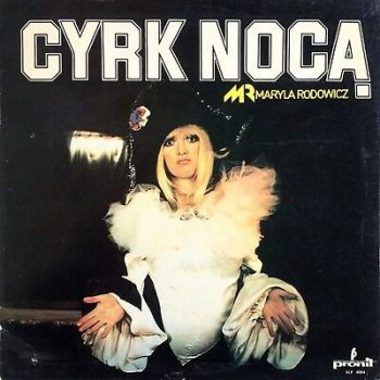 Maryla Rodowicz ‎– Cyrk Nocą 1979 Pronit ‎SLP 4004 Solid SOUL made in Poland LP