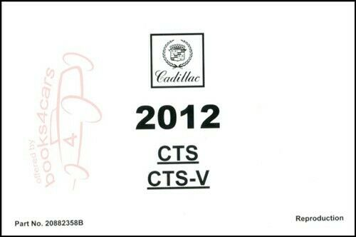 CTS 2012 CADILLAC OWNERS MANUAL CTS-V OWNER'S BOOK