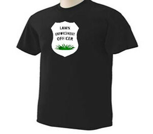 lawn-enforcement-officer-landscaping-landscaper-occupation-funny-humor-t-shirt