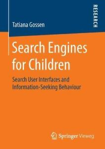 Search Engines for Children : Search User Interfaces and Information-Se