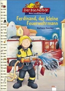 Ferdinand, der kleine Feuerwehrmann!. Der Bücherbär. Mein LeseBilderBuch von Bar