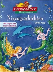 """Buch """"Ulrike Kaup - Nixengeschichten"""" (Der Bücherbär) neuwertig"""