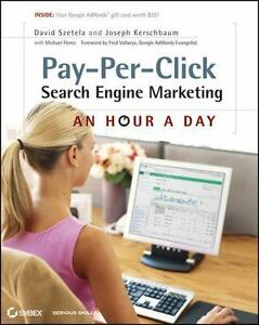 Pay-Per-Click Search Engine Marketing: An Hour a Day [With Access Code] (Mixed M