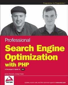 Professional Search Engine Optimization with PHP: A Developer's Guide-ExLibrar