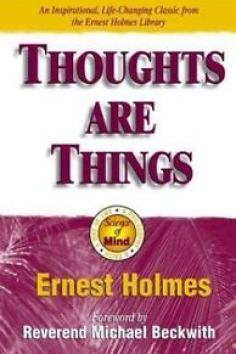 Thoughts-Are-Things-The-Things-in-Your-Life-and-the-Thoughts-That-Are-Behind-Th