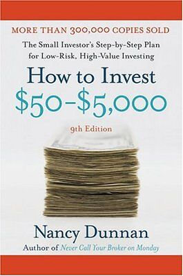 How to Invest $50-$5,000: The Small Investors Step-By-Step Plan for Low-Risk, H