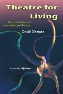 Theatre for Living: The Art and Science of Community-Base