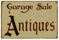Garage Sale Antiques Vintage Looking Sign