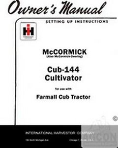 Farmall Cub 144 Cultivator Tractor Owner Operator Manual