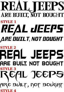 Real jeeps are built not bought decal Jeep CJ TJ MJ YJ JK
