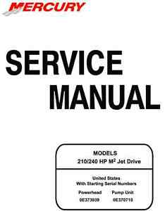Mercury Marine 210 240 HP M2 Jet Drive Service Manual