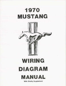 1970 FORD MUSTANG WIRING DIAGRAM