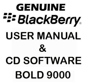 Original Genuine Blackberry Bold 9000 User Manual & CD
