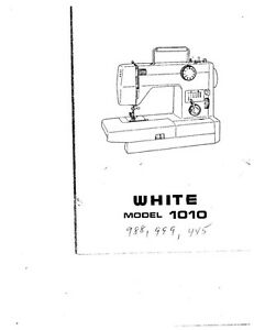 White W988 W999 W1010 W1210 Sewing Machine Owners Manual