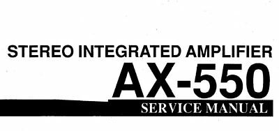 YAMAHA AX-550 STEREO INTEGRATED AMPLIFIER SERVICE MANUAL
