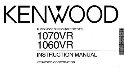 KENWOOD 1060VR 1070VR AV SURROUND RECEIVER INSTRUCTION