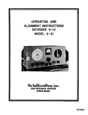 Hallicrafters S-21 Skyrider 5-10 Operating & Alignment