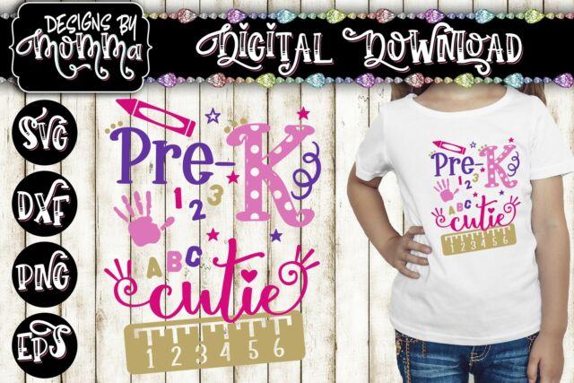 Download Pre K / Pre Kindergarten Cutie *2 Versions* SVG DXF EPS ...