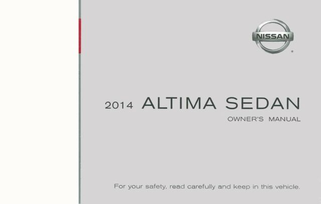 2014 Nissan Altima Sedan Owners Manual User Guide