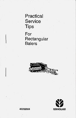 New Holland Square Baler Practical Service Tips Handbook