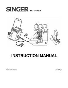 Singer TS380-TS380A Sewing Machine/Embroidery/Serger