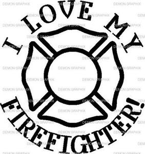 Download I Love My Firefighter with symbol vinyl decal/sticker ...