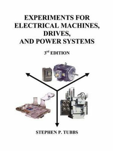 Experiments for Electrical Machines, Drives, and Power