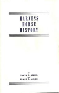 HARNESS HORSE HISTORY KELLER MENKE 1946 RACING SCHEDULE
