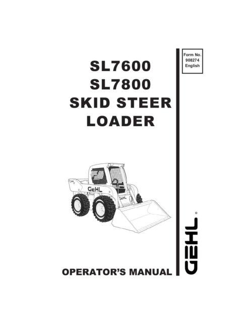 New GEHL SL7600 SL7800 Skid Steer Loader Owners Operators