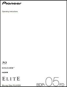 Pioneer Elite BDP-05FD Blu-ray Player Owner's Manual