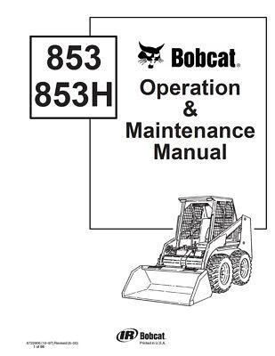 New Bobcat 853 & 853H Skid Steer Operation & Maintenance