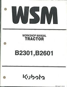Kubota B2301, B2601 Tractor Workshop Service Repair Manual