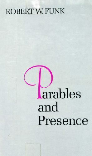 Parables and Presence: Forms of the New T.. 9780800606886