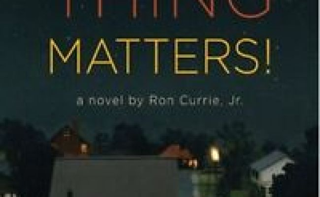 Everything Matters A Novel By Ron Currie Jr 9780670020928 Ebay