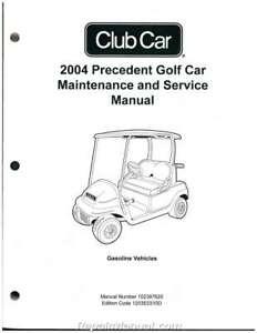 2004 Precedent Club Car Golf Cart Service Manual