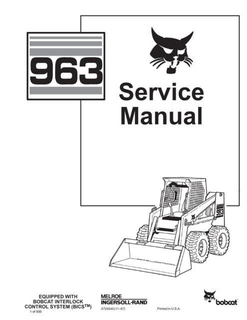 New Bobcat 963 Skid Steer Loader 1997 ed Repair Service