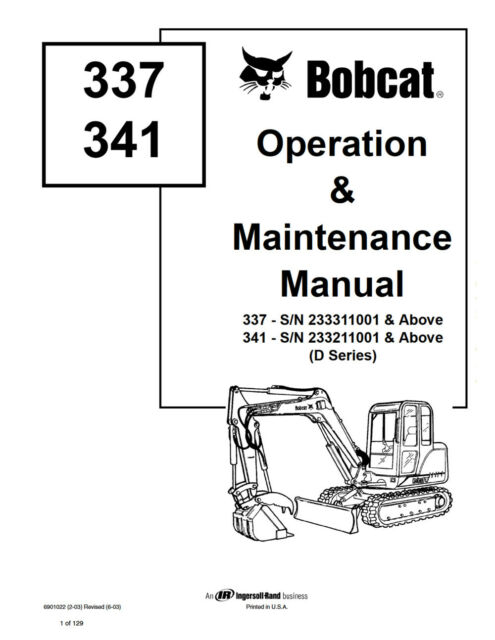 Bobcat 337 & 341 Excavator Operation Maintenance Manual