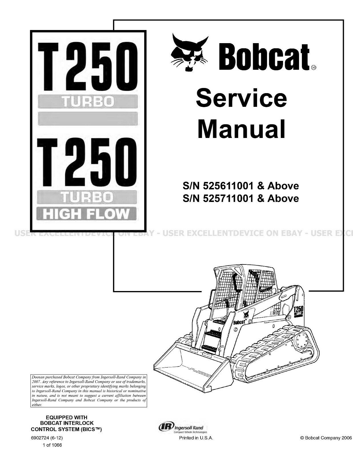 Bobcat T250 Turbo & HF Track Loader Printed Service Manual