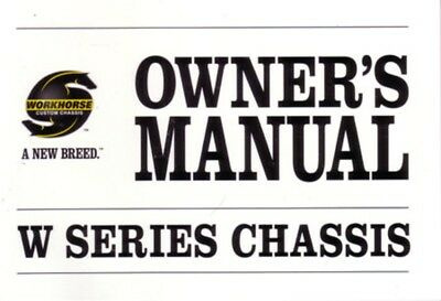 2006 Workhorse W Series Chassis Owners Manual User Guide