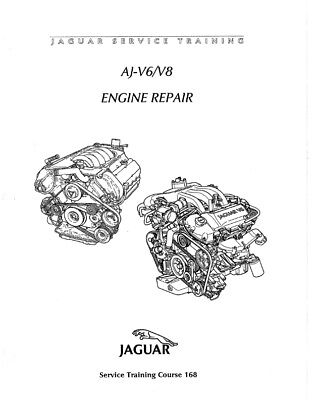 JAGUAR AJ V6 V8 ENGINE REPAIR SERVICE TRAINING MANUAL 168
